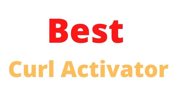 Best Curl Activator For Straight Hair